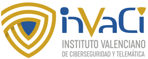 INVACI – INSTITUTO VALENCIANO DE CIBERSEGURIDAD Y TELEMÁTICA. Javier Marqués y Oscar Padial Logo